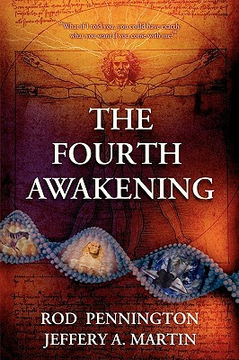 The Fourth Awakening by Rod Pennington