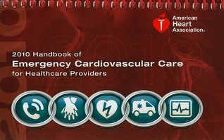 Handbook of Emergency Cardiovascular Care for Healthcare Providers