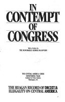 In Contempt of Congress: The Reagan record of deceit & illegality on Central America