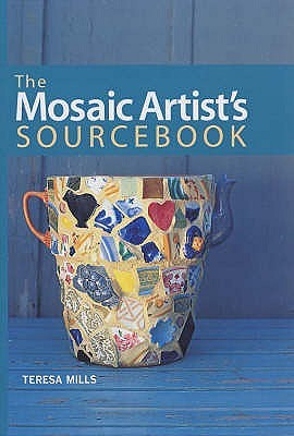 The Mosaic Artist's Sourcebook