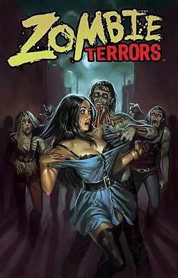Zombie Terrors: An Anthology of the Undead