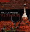 William Morris  Red House by Jan Marsh