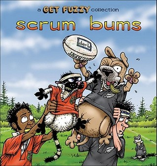 scrum bums a get fuzzy collection by darby conley