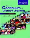 The Continuum of Literacy Learning, Grades K-2: A Guide to Teaching