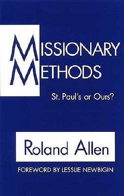Missionary Methods by Roland Allen