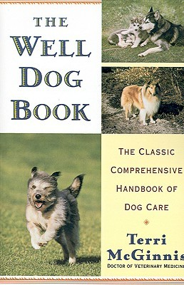 the-well-dog-book-the-classic-comprehensive-handbook-of-dog-care