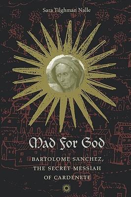 Mad for God by Sara Tilghman Nalle