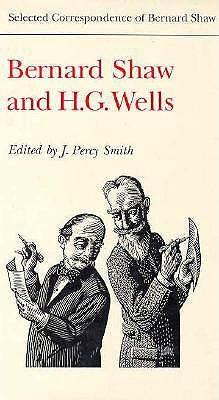 Bernard Shaw & H G Wells