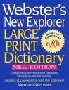 Webster's New Explorer Large Print Dictionary