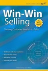 Win-Win Selling: The Original 4-Step Counselor Approach For Building Long-Term Relationships With Buyers (Wilson Learning Library) (Wilson Learning Library)