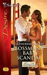 Bossman's Baby Scandal (Kings of the Boardroom #1)