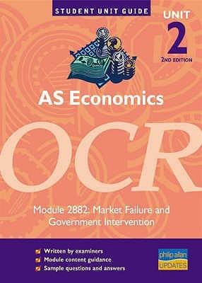 As Economics Ocr: Market Failure And Government Intervention: Unit 2, Module 2882