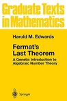 Fermat's Last Theorem: A Genetic Introduction to Algebraic Number Theory
