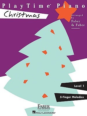 PlayTime Piano, Level 1 (5-Finger Melodies): Christmas