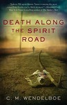 Death Along the Spirit Road (Manny Tanno #1)