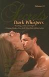 Secrets: Volume 22: Dark Whispers