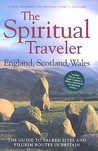 England, Scotland, Wales: The Guide to Sacred Sites and Pilgrim Routes in Britain