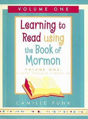 learning-to-read-using-the-book-of-morman-volume-one-1-nephi-through-2-nephi-26