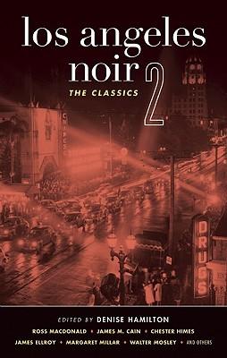 Los Angeles Noir 2: The Classics
