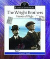 The Wright Brothers: Heroes of Flight