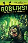 Goblins!: An UnderEarth Adventure