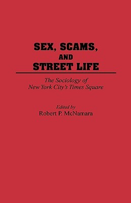 Citys life new scams sex sociology square street times york
