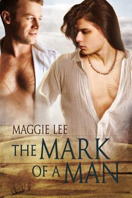 The Mark of a Man (The Mark of a Man, #1)