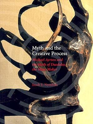 Myth and the Creative Process: Michael Ayrton and the Myth of Daedalus, the Maze Maker