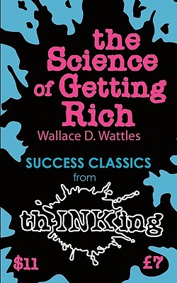 The Science of Getting Rich (Thinking Classics