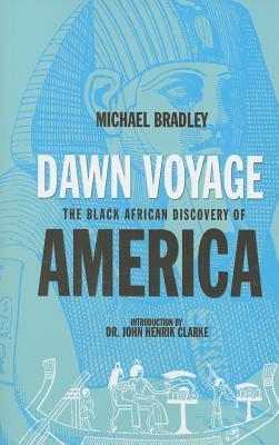Dawn Voyage: The Black African Discovery of America