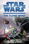 Grievous Attacks! (Star Wars: The Clone Wars Junior Novel, #2)