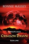 Crimson Dawn (Darklife Saga #1)