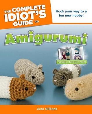 The Complete Idiots Guide to Amigurumi EPUB