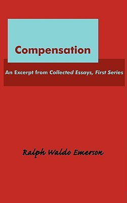 compensation by ralph waldo emerson 4438087