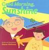 Good Morning, Sunshine: A Grandpa Story
