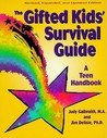 The Gifted Kids' Survival Guide: A Teen Handbook