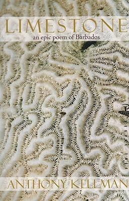 Limestone: An Epic Poem of Barbados