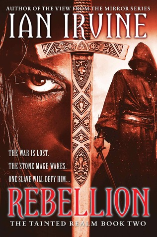 Rebellion (The Tainted Realm, #2)