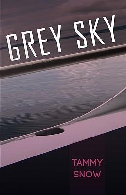 Grey Sky by Tammy Snow