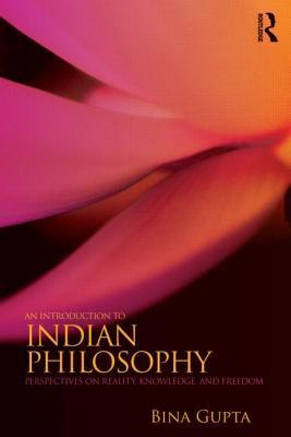An Introduction to Indian Philosophy: Perspectives on