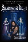 Shadows & Light: Volume II