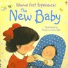 Usborne First Experiences The New Baby (First Experiences)
