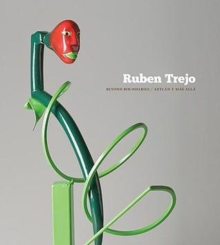 Ruben Trejo: Beyond Boundaries, Aztlan Y Mas Alla