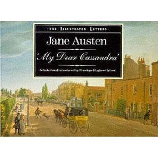My Dear Cassandra by Jane Austen