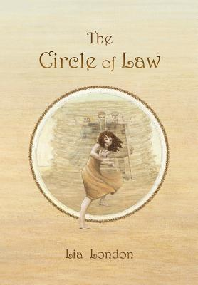 The Circle of Law by Lia London