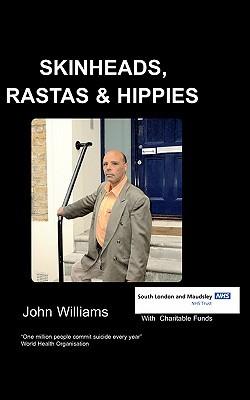 Skinheads Rastas and Hippies