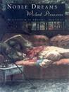 Noble Dreams, Wicked Pleasures: Orientalism in America, 1870-1930