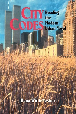 City Codes: Reading the Modern Urban Novel
