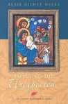 Expecting the Unexpected: An Advent Devotional Guide