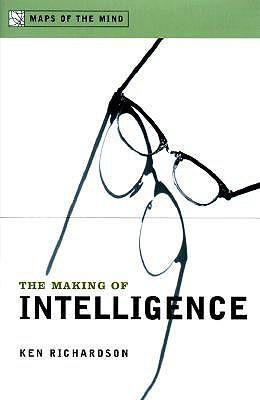The Making of Intelligence